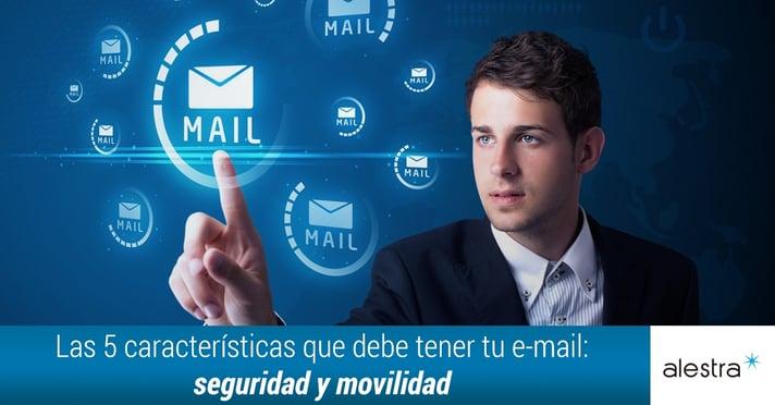 caracteristicas-email-seguridad-movilidad.jpg