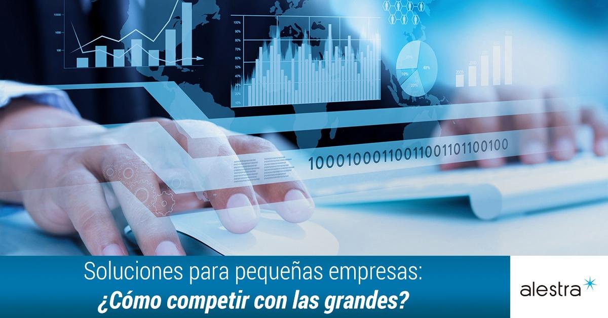 soluciones-para-pequeas-empresas-como-competir-con-las-grandes.jpg