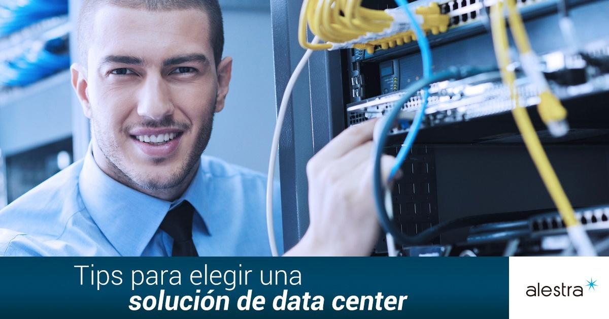 tips-para-elegir-una-solucion-de-data-center_copy.jpg