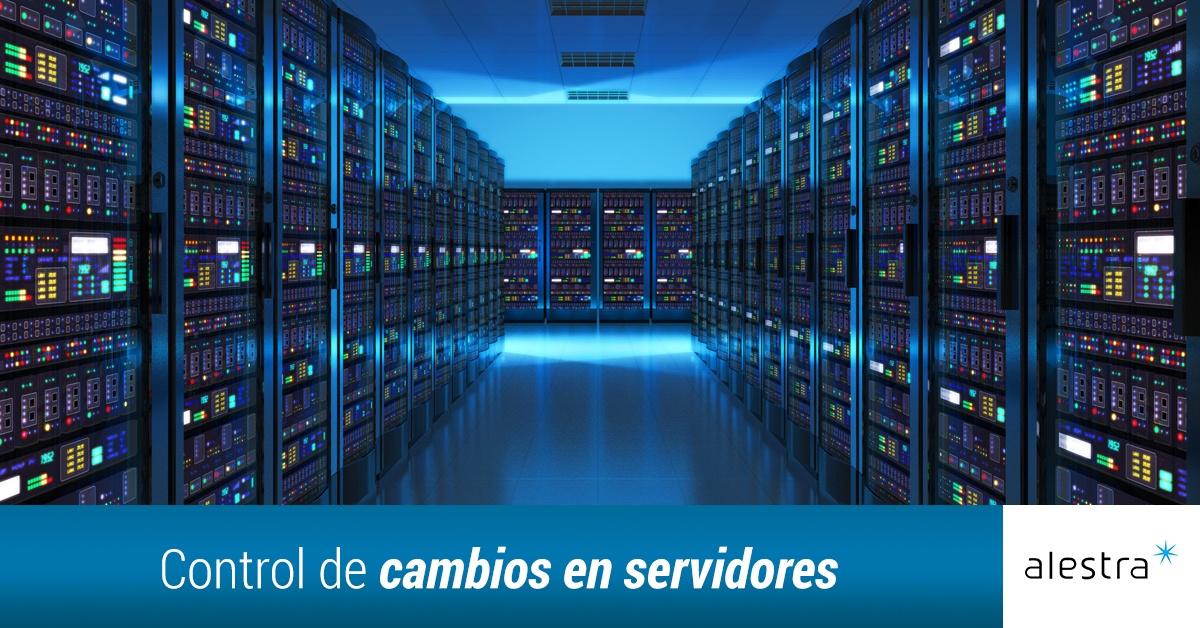 control-de-cambios-en-servidores.jpg