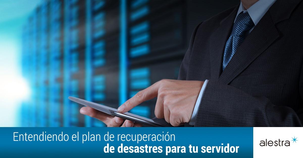 plan-de-recuperacion-de-desastres-para-tu-servidor.jpg